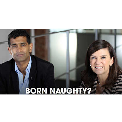 Channel 4 – Born Naughty