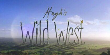 Hugh's Wild West – Somerset Levels