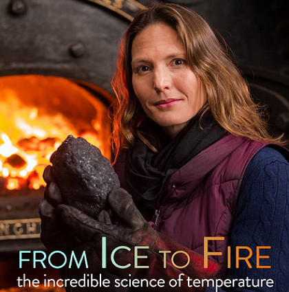From Ice To Fire – The Incredible Science Of Temperature