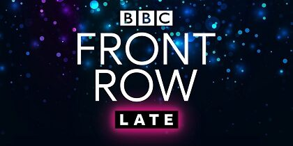 Front Row Late – Lockdown Culture